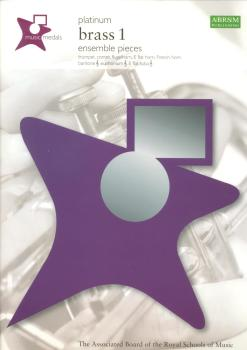 ABRSM MUSIC MEDALS: BRASS 1 ENSEMBLE PIECES - PLATINUM BOOK