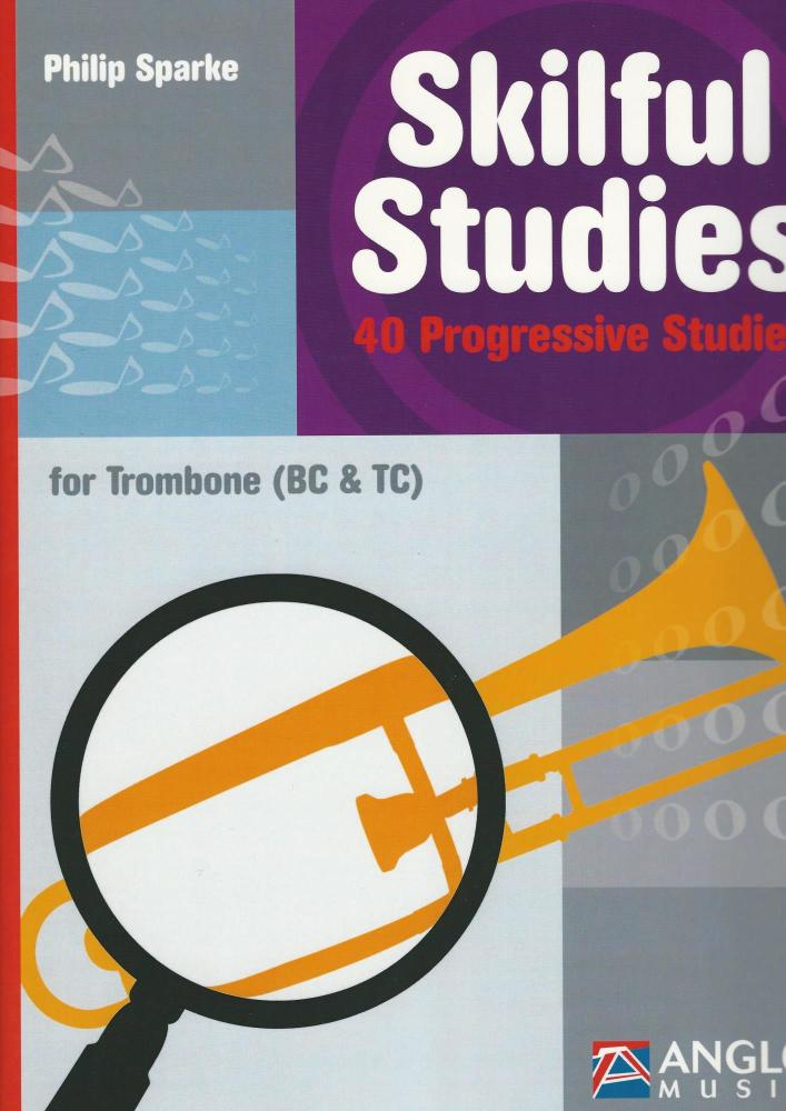 Philip Sparke: Skilful Studies For Trombone