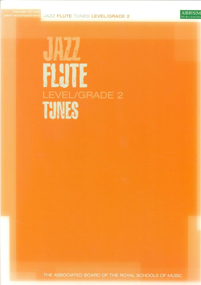 ABRSM JAZZ: FLUTE TUNES LEVEL/GRADE 2 (BOOK/CD) FLT