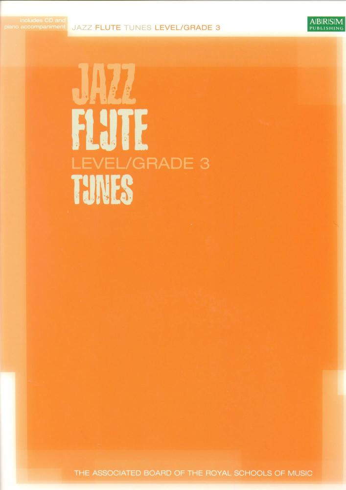 ABRSM JAZZ: FLUTE TUNES LEVEL/GRADE 3 (BOOK/CD) FLT