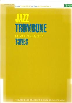 ABRSM JAZZ: TROMBONE TUNES LEVEL/GRADE 1 (BOOK/CD) TBN