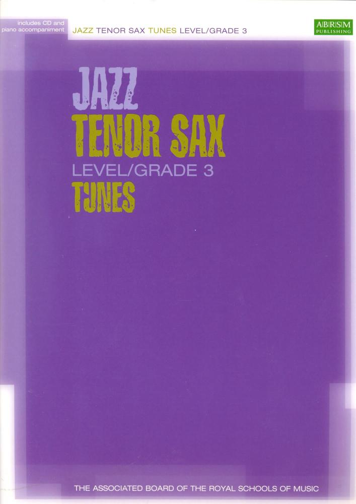 ABRSM JAZZ TENOR SAX TUNES LEVEL/GRADE 3 (BOOK/CD) TSAX