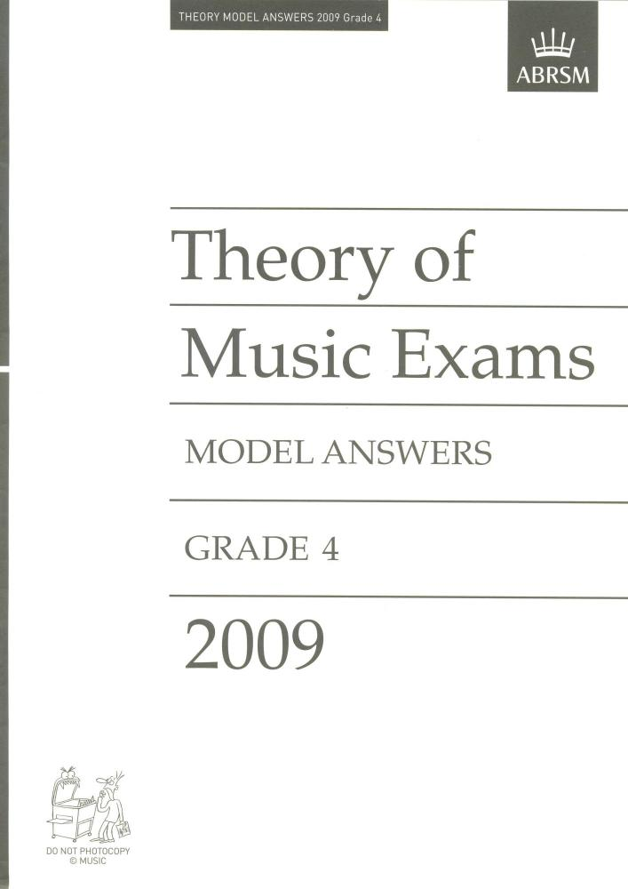 ABRSM THEORY OF MUSIC EXAM 2009 MODEL ANSWERS GR 4