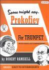 ROBERT RAMSKILL SOME MIGHT SAY PROKOFIEV (BOOK/CD) TPT