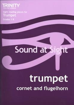 Sound At Sight: Trumpet Grades 1-8