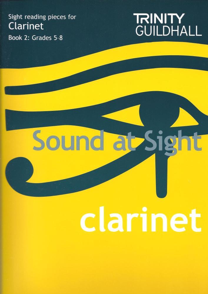 Sound At Sight: Clarinet Book 2 (Grade 5-8)