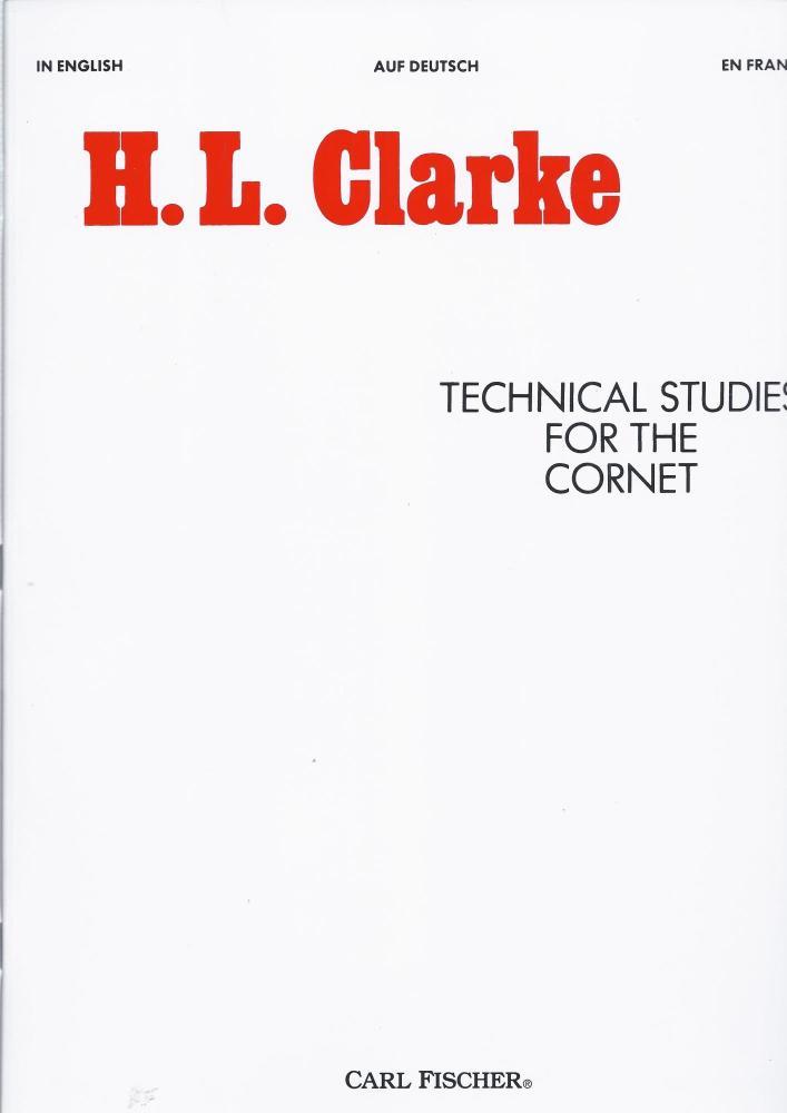 H.L. Clarke: Technical Studies For The Cornet