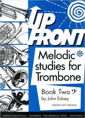 Up Front Melodic Studies for Trombone - Book 2 BC