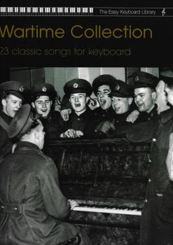 The Easy Keyboard Library: Wartime Collection