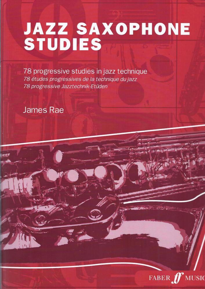Jazz Saxophone Studies - 78 Progressive Studies in Jazz Technique, arr. Jam