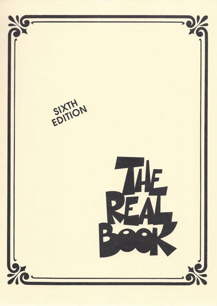 The Real Book: Volume I – Sixth Edition (C Instruments)