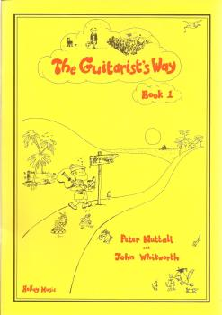 Peter Nuttall: The Guitarist's Way - Book 1