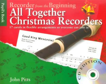 All Together Christmas Recorders for Beginners CD edition