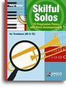 Skilful Solos for Trombone - Philip Sparke