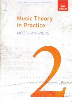 Music Theory in Practice ABRSM - Model Answers Grade 2