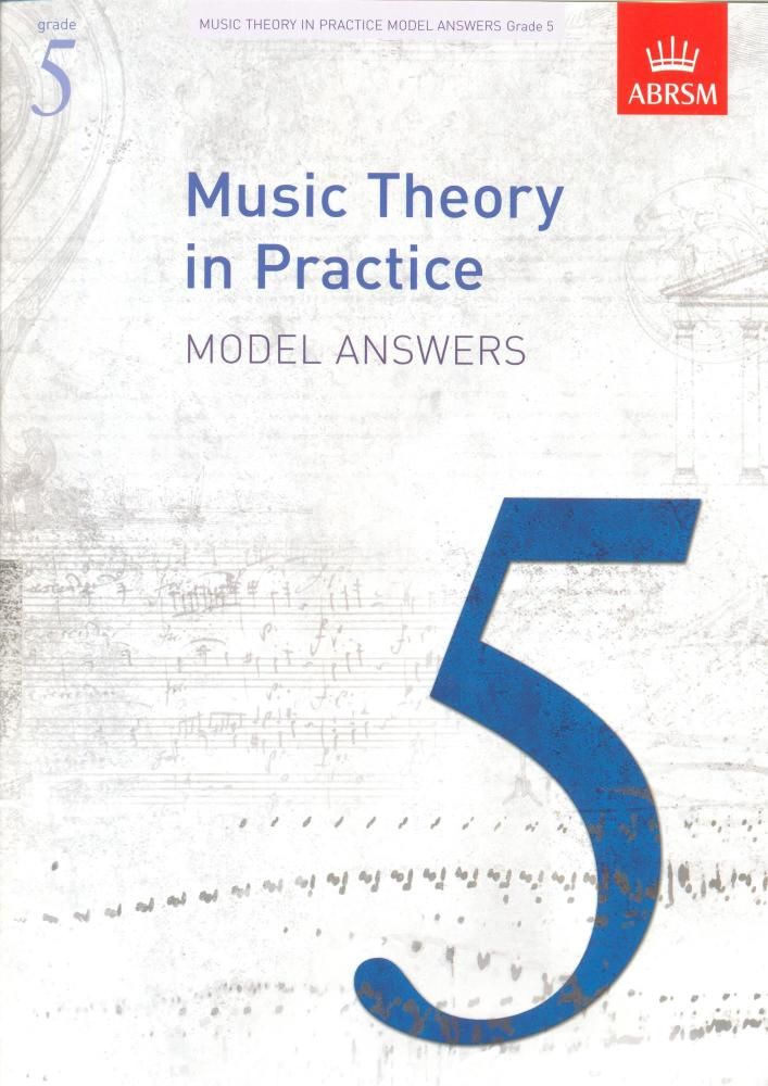 ABRSM Music Theory In Practice: Model Answers - Grade 5