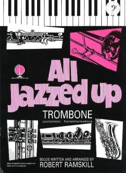 ALL JAZZED UP (TROMBONE/ EUPH) TC