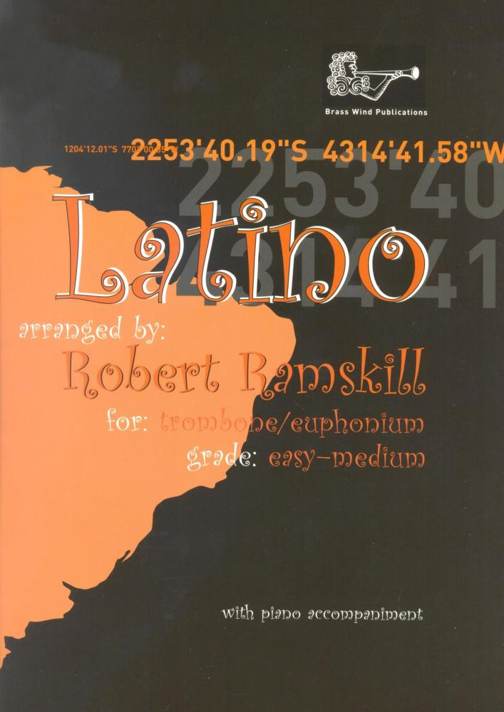 Latino (Ramskill) for Trombone/Euphonium - Treble Clef