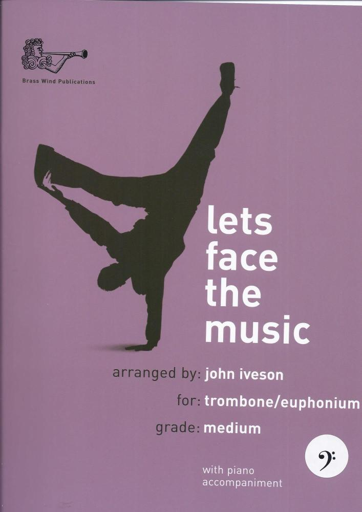 Lets face the music - trombone/euphonium bass clef