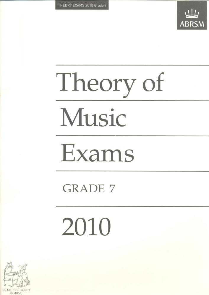 Theory of Music Exams 2010 Grade 7