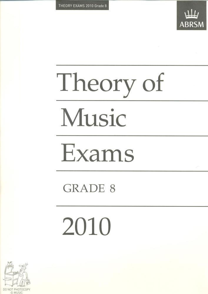 Theory of Music Exams 2010 Grade 8