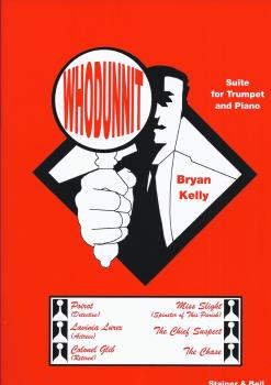 Bryan Kelly: Whodunnit - Suite for Trumpet and Piano