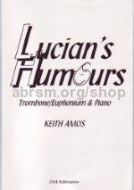 Keith Amos: Lucian's Humours