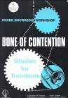 Derek Bourgeois: Bone of Contention (Trombone Treble Clef) (ABRSM Grades 4-7)