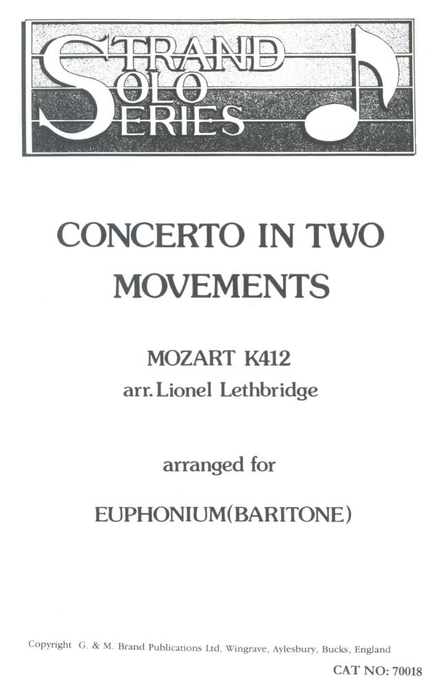 Concerto in Two Movements - Mozart K412 arr Lionel Lethbridge