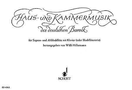 Haus-und Kammermusik des deutshen barock