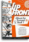 Up Front Album for Trumpet Book 1