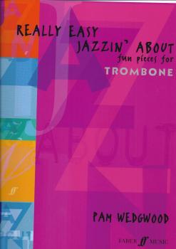 Pamela Wedgwood: Really Easy Jazzin' About (Trombone)