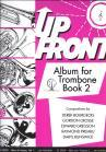Up Front Album for Trombone Book 2