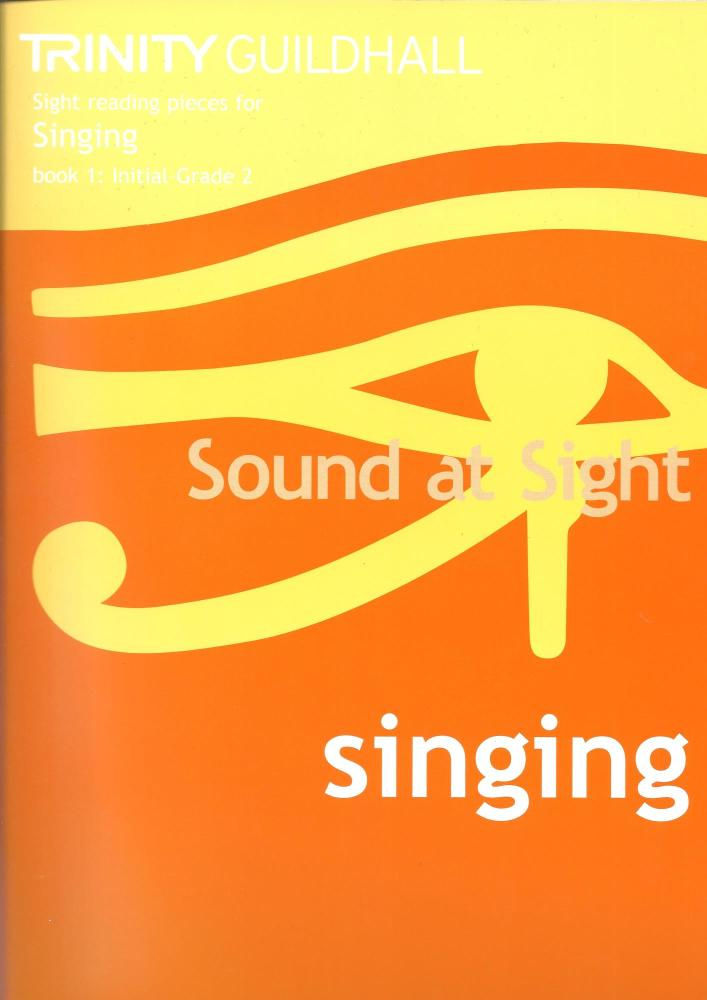Sound at Sight Singing Initial - Grade 2