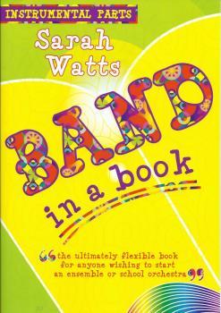 Sarah Watts: Band In A Book (Instrumental Parts)