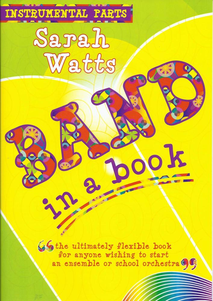 Sarah Watts: Band In A Book (Instrumental Parts)