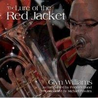 The Lure of the Red Jacket - Glyn Williams