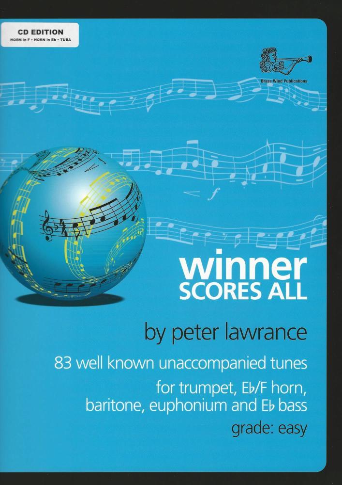 Peter Lawrence: Winner Scores All - E Flat Horn, F Horn Or E Flat Bass