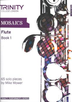 Trinity College London: Mosaics - Flute Book 1 (Initial-Grade 5)