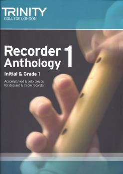 Trinity College London: Recorder Anthology Book 1 (Initial-Grade 1)
