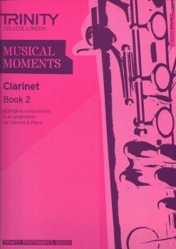 Trinity College London: Musical Moments - Clarinet Book 2