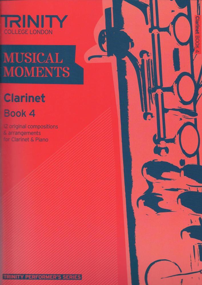 Trinity College London: Musical Moments - Clarinet Book 4