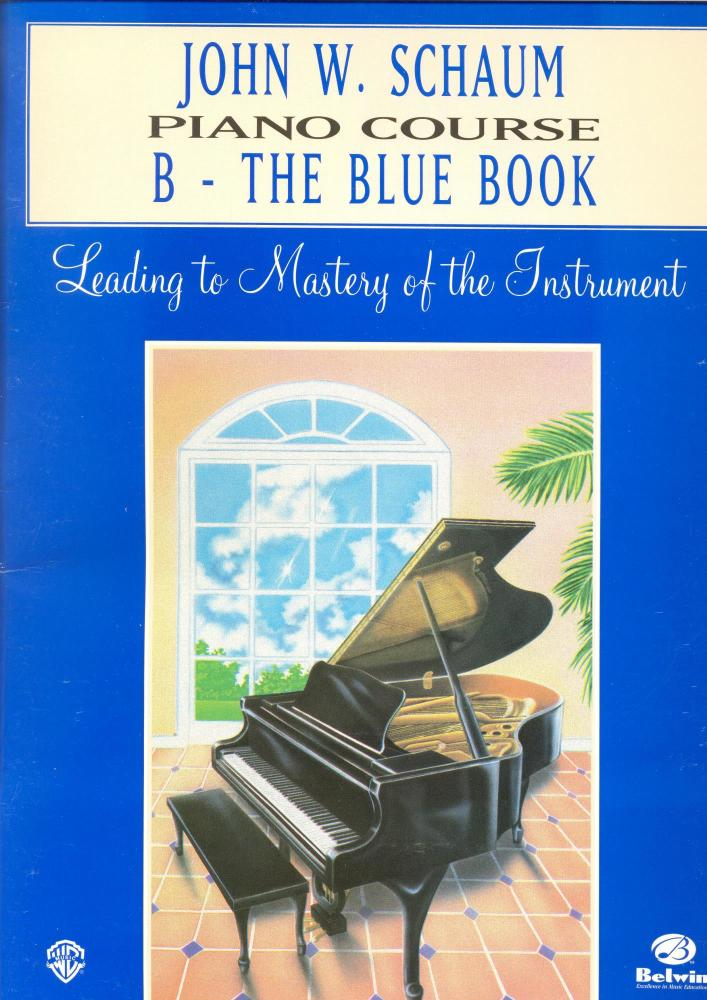 John W Schaum: Piano Course B - The Blue Book