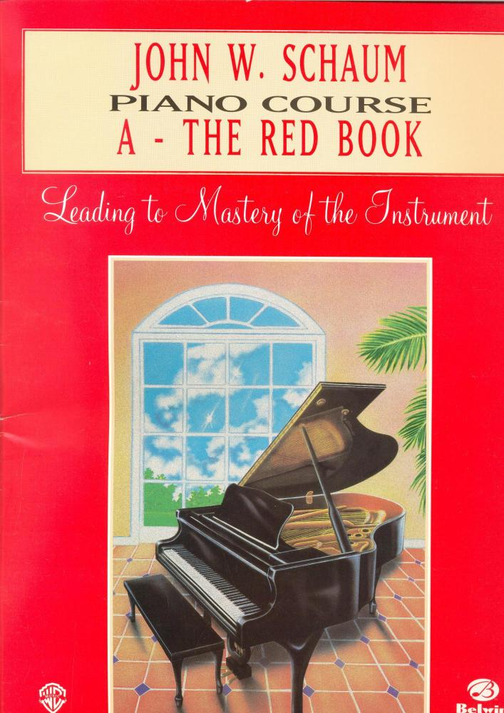 John W Schaum: Piano Course A - The Red Book