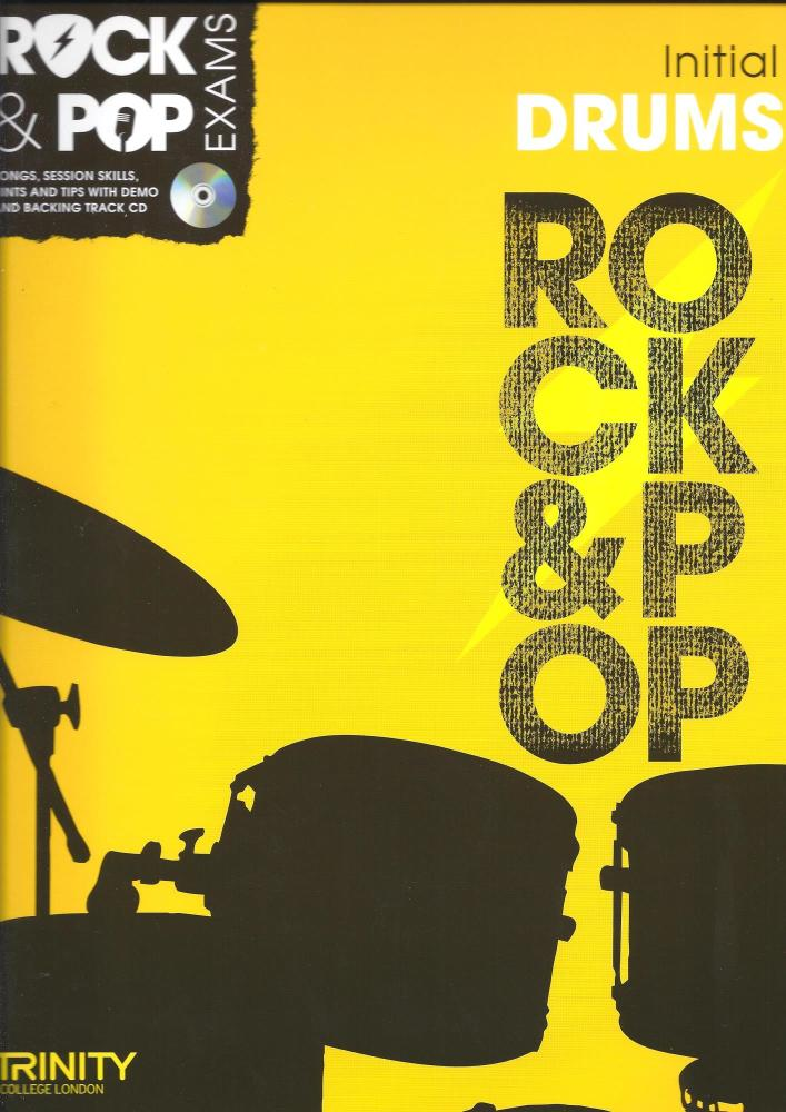 Trinity College London: Rock & Pop Drums - Initial