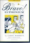 Bravo Euphonium by Carol Barratt