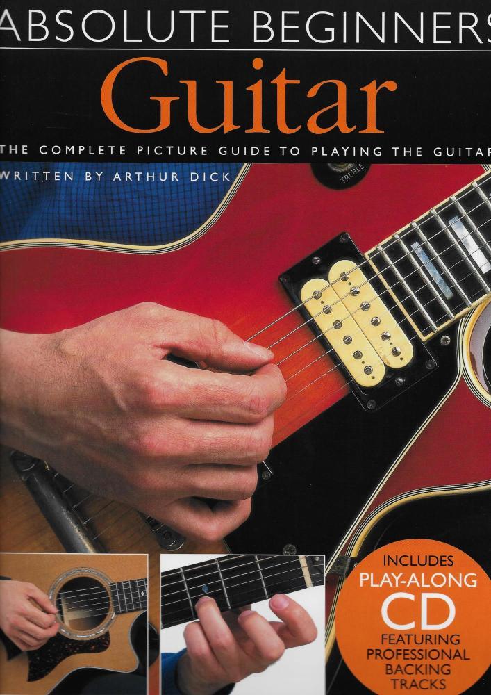 Absolute Beginners: Guitar - Book One