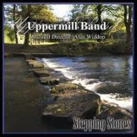 Uppermill Band - Stepping Stones CD