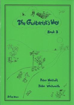 Peter Nuttall: The Guitarist's Way - Book 3