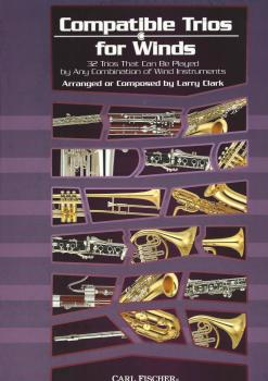 Larry Clark: Compatible Trios For Winds - Alto Saxophone / Baritone Saxophone